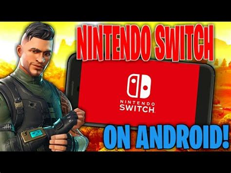 nintendo switch emulator  android play fortnite