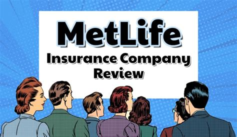 metlife insurance company review    top