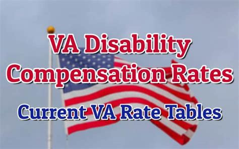 va disability compensation rates benefits rate tables