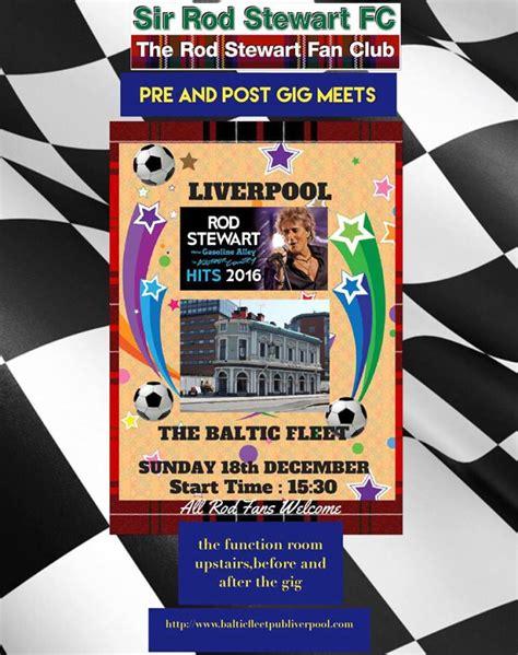 rod stewart fan club rod stewart fan club pre gig meets