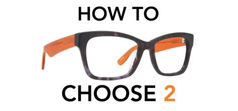 Choosing The Best Eyeglass Lenses How To Choose Two Pairs Of Eyeglasses