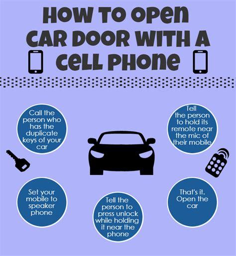 how to open a car door how to open your car door using your cell phone