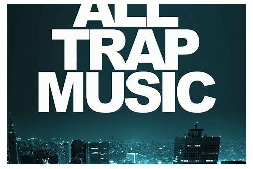 all trap music vol 3 free download