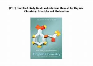 Organic Chemistry Principles And Mechanisms Solution