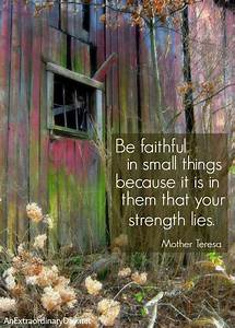 Be....Strong ::... Small Mother Quotes