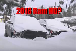 Are These The Updated 2018 Ram 2500 Hd Prototype Trucks
