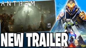 ANTHEM NEWS - New Teaser Trailer & New Details - EA Play ...