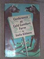 conference  cold comfort farm  stella gibbons