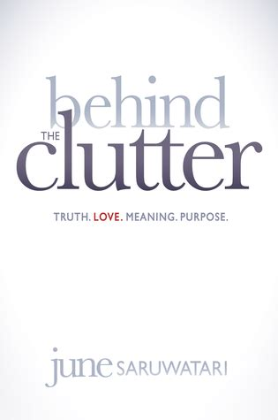 clutter truthlovemeaningpurpose  june saruwatari reviews discussion