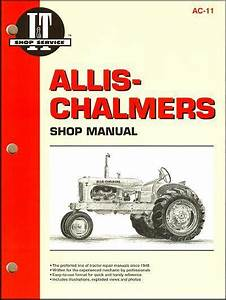 Allis Chalmers Petrol Farm Tractor Owners Service  U0026 Repair