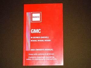 Gmc Owners Manual W3500 W4500 W5500 1999