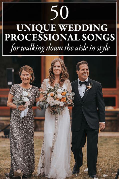 unique wedding processional song ideas  walking