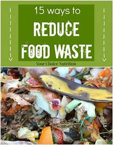 Meal Planning Chart 15 Ways To Reduce Food Waste Your Choice Nutrition