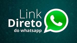 Link do WhatsApp: Como criar um Link que vai direto para o ...