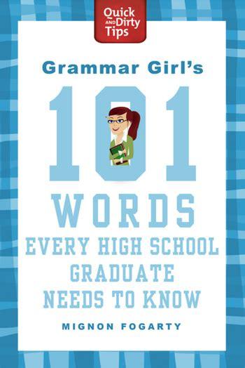 grammar girls  words  high school graduate