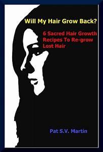 Hair Loss Will My Hair Grow Back 6 Sacred Hair Growth