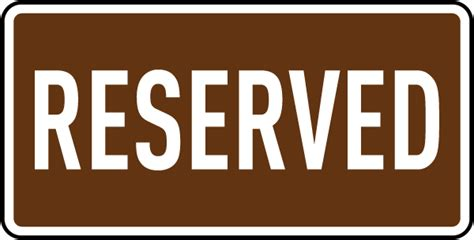 reserved sign brown reserved parking sign by safetysign w3041