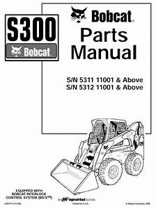 Bobcat Skid Steer Loader Type S300  S  N 531111001  With