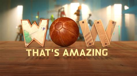 Wow That's Amazing : ABC iview