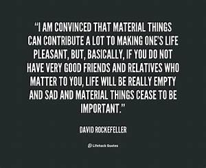 Im Not Material... Material Movie Quotes