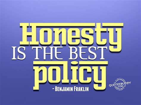 Best Policy Is Honesty