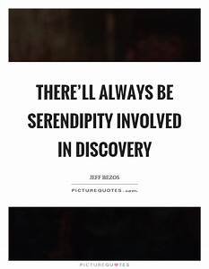 Serendipity Quotes & Sayings | Serendipity Picture Quotes