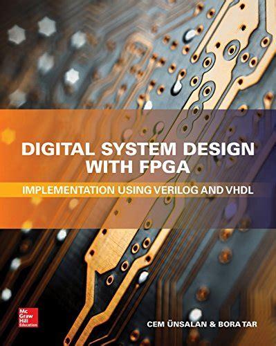 digital system design digital system design with fpga pdf free e books