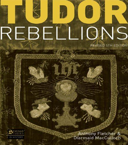 Tudor Rebellions Revised 5th Edition (seminar Studies