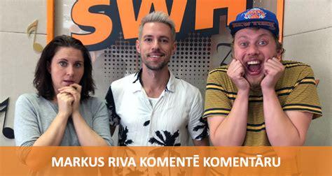 Komentē Komentāru - Markus Riva | Radio SWH