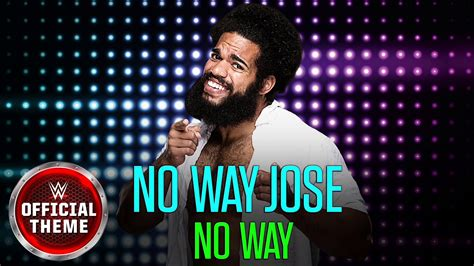 No Way Jose - No Way (Entrance Theme) - YouTube