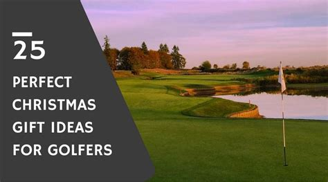 best golf gifts 25 perfect christmas gift ideas for a golfer