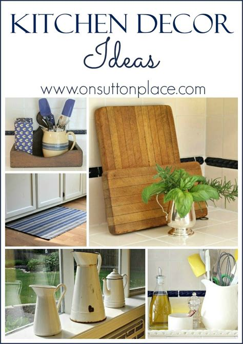This decor can apply for all kitchen color. Kitchen Decor Ideas - On Sutton Place