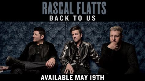 back to cus rascal flatts quot back to us quot