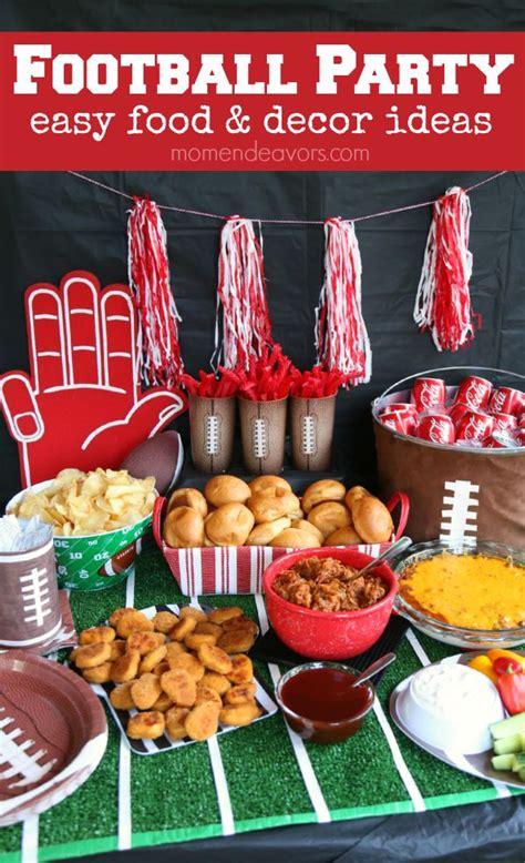 football food ideas football party easy food decor ideas