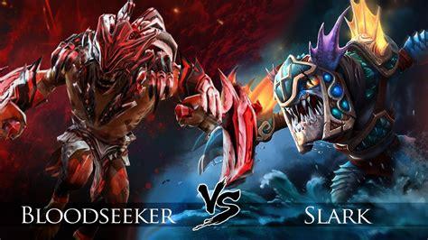 dota 2 slark bloodseeker one click battle youtube