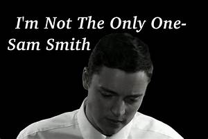 I'm Not The Only One - Sam Smith - Cover - YouTube