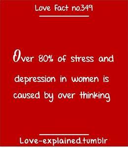 Love facts (true,so true,sotrue,stress,overthink ...