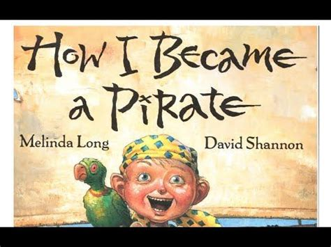 children s story quot how i became a pirate quot by melinda 380 | 1e4f42d3d5c978adb9ca36e50b3f3043