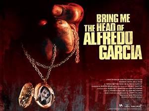 Bring Me The Head Of Alfredo Garcia – The Ferguson Theater