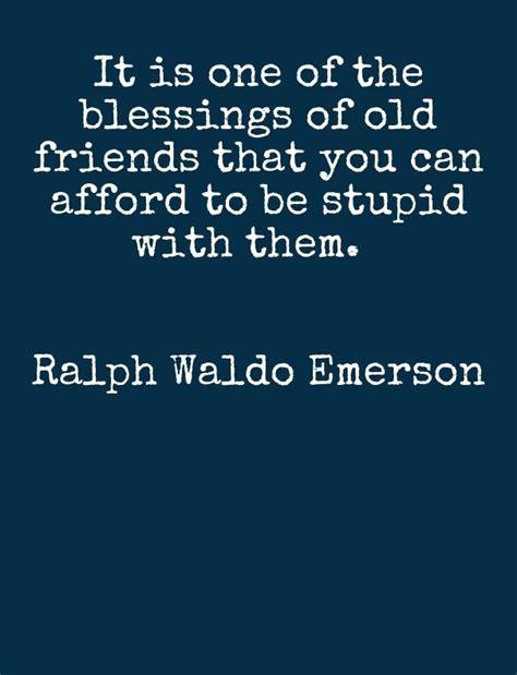 blessings   friends ralph waldo