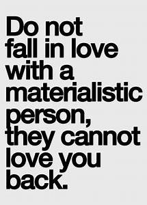 25+ best Materialistic Quotes on Pinterest | Materialistic ...