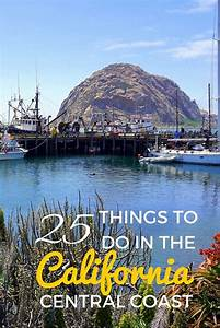 25 Things to do in California Central Coast with Kids ...