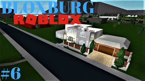 Bloxburg #6  Brand New House! (roblox Welcome To Bloxburg