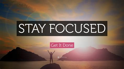 Get It Done Quote: