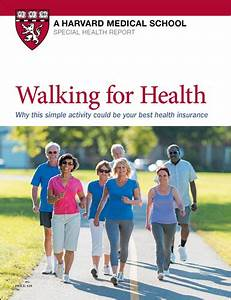 Walking for Health - Harvard Health Walking and Your Health