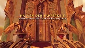 Wow Endlose Hallen : wow legion dungeon preview hallen der tapferkeit youtube ~ Watch28wear.com Haus und Dekorationen