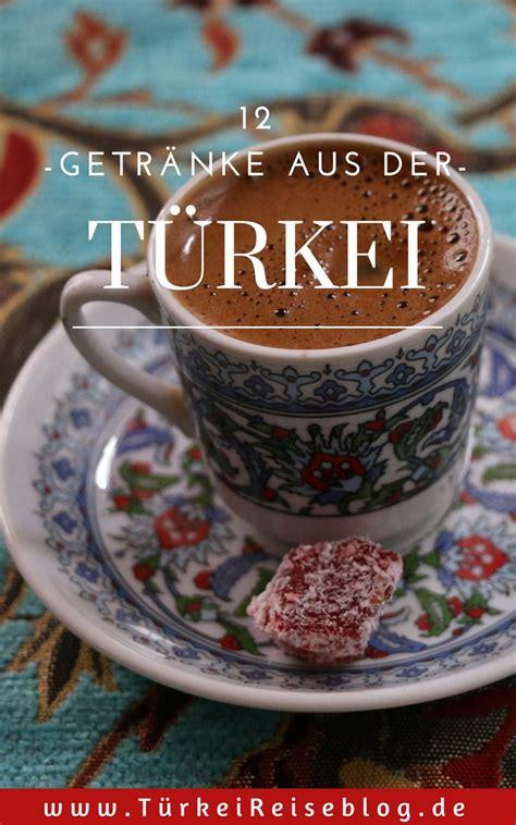 12 türkische Getränke, zeigen Dir die vielfältige ...