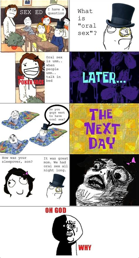 Sex Meme Comics - what is quot oral sex quot oral sex is umm when people umm talk in bed like a sir retarded face