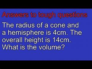 How To Work Out The Volume Of A Cone And Hemisphere
