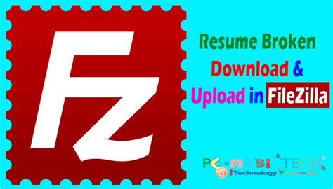how to resume interrupted upload in filezilla